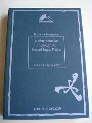 A obra narrativa en galego de Manuel: Campos Villar, Xabier