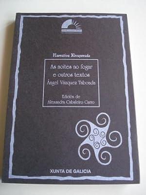 As noites no fogar e outros textos: Vázquez Taboada, Ángel