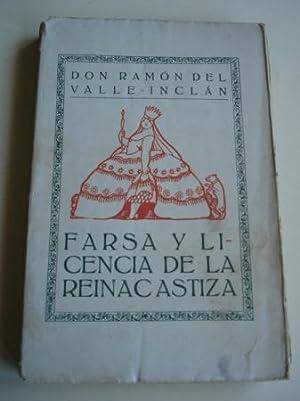 Farsa y licencia de la reina castiza: Valle-Inclán, Ramón María