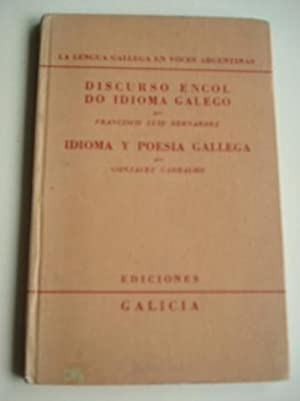Discurso encol do idioma galego (Francisco Luis: Varios autores