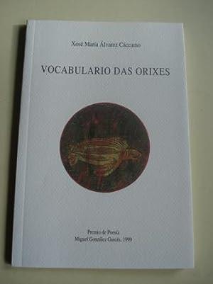 Vocabulario das orixes. Premio de Poesía Miguel: Álvarez Cáccamo, Xosé