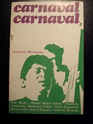 Carnaval, carnaval: Varios autores