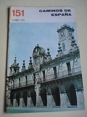 LUGO (II). Colección Caminos de España, nº: Anónimo Ilustrado en