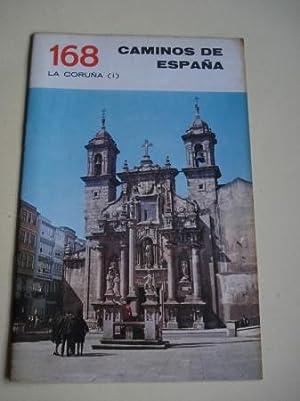 LA CORUÑA (I). Colección Caminos de España,: Anónimo Ilustrado en