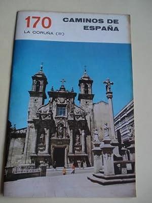 LA CORUÑA (III). Colección Caminos de España,: Anónimo Ilustrado en
