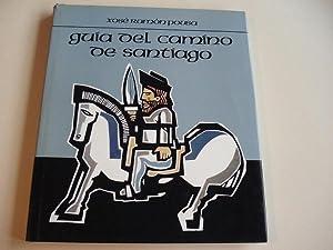 Guía del Camino de Santiago (textos en: Varios autores Fotografías