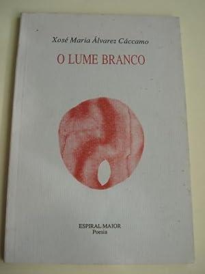 O lume branco: Álvarez Cáccamo, Xosé