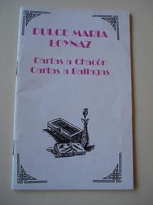 Cartas a Chacón - Cartas a Ballagas: Loynaz, Dulce María