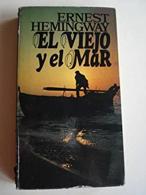 El viejo y el mar: Hemingway, Ernest