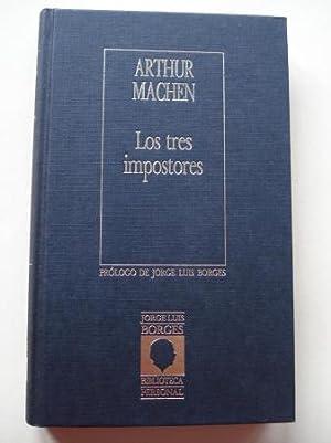 Los tres impostores: Machen, Arthur