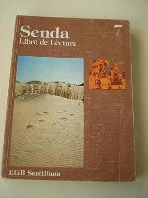 SENDA 7. Libro de lectura. EGB (Edición: Varios autores Profusamente