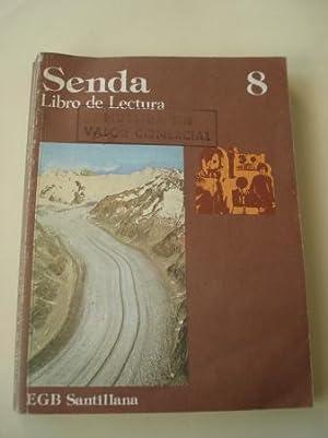 SENDA 8. Libro de lectura. EGB (Edición: Varios autores Profusamente