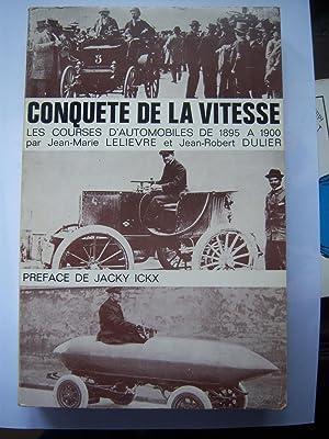 Conquete de la Vitesse, Premières Courses d'Automobiles: Lelievre, Jean-Marie &