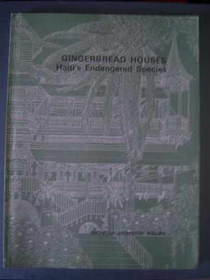 Gingerbread Houses, Haiti's Endangered Species: Phillips, Anghelen Arrington