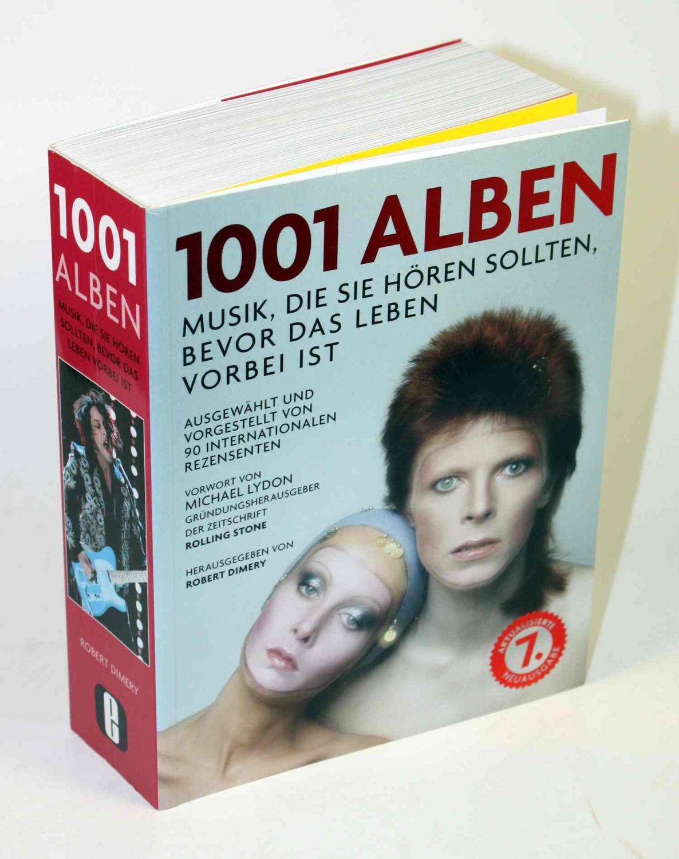 1001 Alben. Musik, die Sie hören sollten,: Dimery, Robert (Hg.)