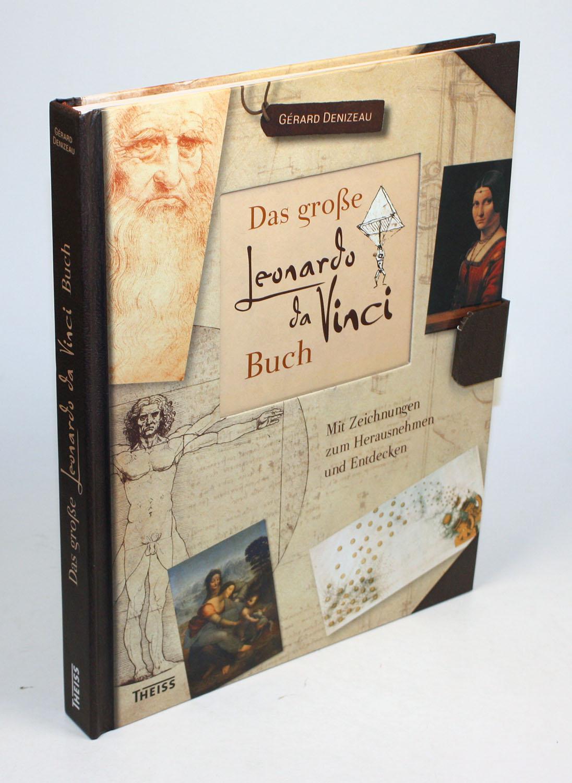 Das große Leonardo da Vinci Buch. Mit Zeichnungen zum Herausnehmen und Entdecken. Aus dem Französischen von Heike Rosbach.