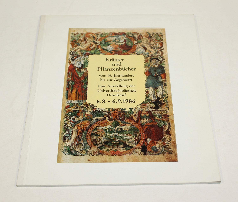 Kräuter- und Pflanzenbücher vom 16. Jahrhundert bis: Gattermann, Günter (Hg.)