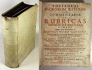 Thesaurus sacrorum rituum, seu commentaria in rubricas missalis et breviarii Romani . In quibus ...
