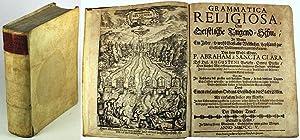 Grammatica Religiosa, Oder Geistliche Tugend-Schul, in welcher ein Jeder, so wohl Geist- als ...