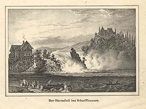 Der Rheinfall bei Schaffhausen.: Schaffhausen