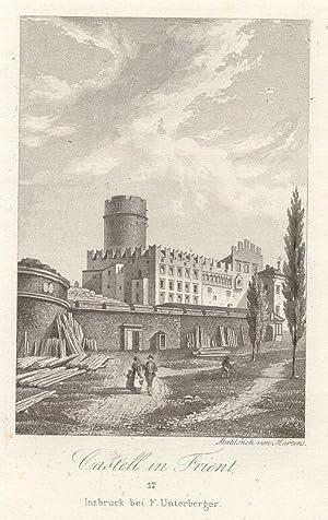Castell in Trient. #17 Innsbruck bei F. Unterberger.: Trient -