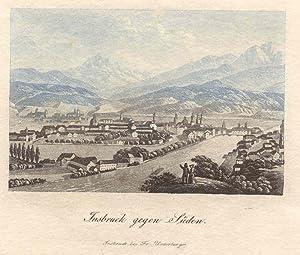 Innsbruck gegen Süden. Insbruck bei Fr. Unterberger: Innsbruck