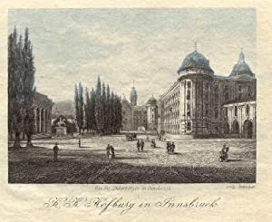K. K. Hofburg in Innsbruck. Bei Fr. Unterberger in Innsbruck.: Innsbruck