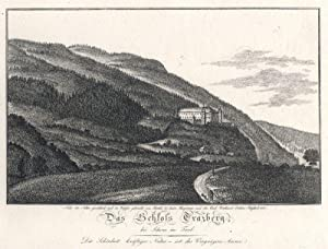 Das Schloss Trazberg, bei Schwaz im Tirol. Nach der Natur gezeichnet und in Kupfer gebracht von J. ...
