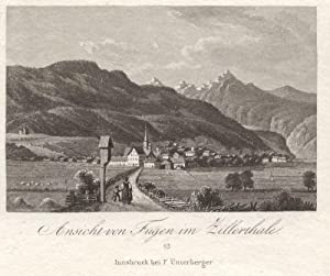 Ansicht von Fügen im Zillerthale. # 13 Innsbruck bei F. Unterberger: Fügen