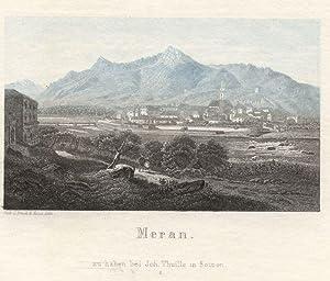 Meran. # 1 zu haben bei Joh. Thuille in Botzen.: Meran