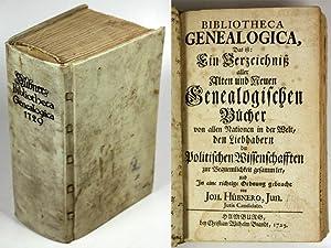 Bibliotheca Genealogica, Das ist: Ein Verzeichniß aller Alten und Neuen Genealogischen B&uuml...