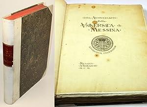 CCCL Anniversario della Università di Messina. Parte prima e parte seconda.: 350 ...