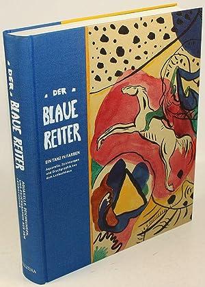 Der Blaue Reiter. Aquarelle, Zeichnungen und Druckgraphik: Friedel, Helmut /