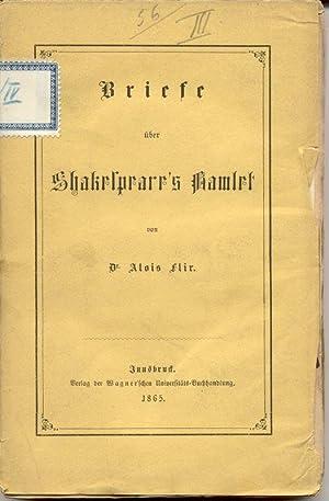 Briefe über Shakespeare's Hamlet.: Flir, Alois