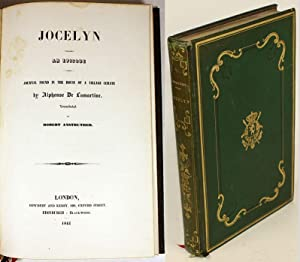 Jocelyn , an Episode - Journal Found in the House of a Village Curate. Translated into English by ...