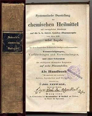 Systematische Darstellung der chemischen Heilmittel mit vorzüglicher Rücksicht auf die k....
