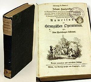 Anweisung zu chirurgischen Operationen. Für seine Vorlesungen bestimmt.: Hunczovsky, Johann