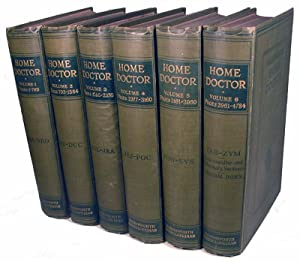 Harmsworth's Home Doctor & Encyclopedia of Good Health. An Entirely Original Work by a Distinguis...