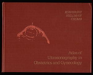 Atlas of Ultarsonography in Obstetrics and Gynecology.: Kobayashi, Mitsunao