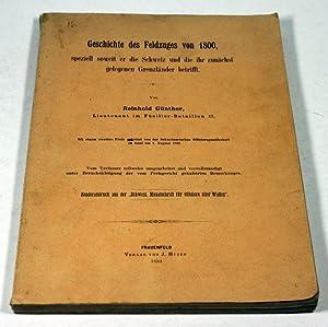 Geschichte des Feldzuges von 1800, speziell soweit er die Schweiz und die ihr zunächst ...
