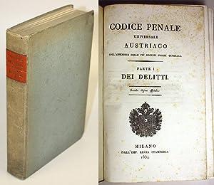 Codice penale universale austriaco coll'appendice delle più recenti norme generali. ...