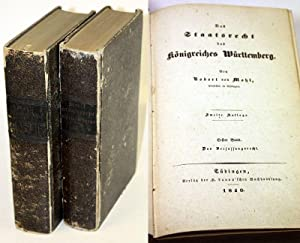 Das Staatsrecht des Königreiches Württemberg. Erster Band. Das Verfassungsrecht. (und) ...