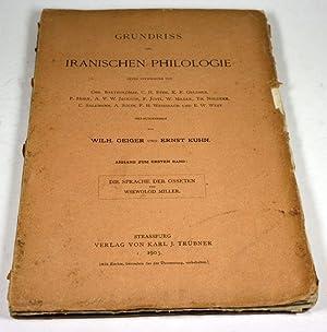 Grundriss der iranischen Philologie. Unter Mitwirkung von Chr. Bartholomae, C. H. Ethe, K. F. ...