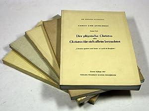 Christ und Antichrist. 1. Teil: Der physische Christus oder Christus für sich allein ...