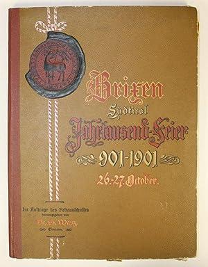 Brixen, Südtirol. Jahrtausendfeier 901 - 1901, 26. - 27. October.: Waitz, S. (Hg.)