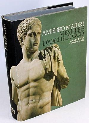 Amedeo Maiuri - Mestiere d'Archeologo.: Belli, Carlo (Hg.)