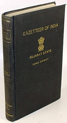 Dangs District. In: Gujarat State Gazetteers.: Patel, G. D. (Hg.)