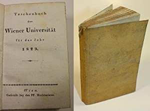 der Wiener Universität für das Jahr 1829.: Taschenbuch