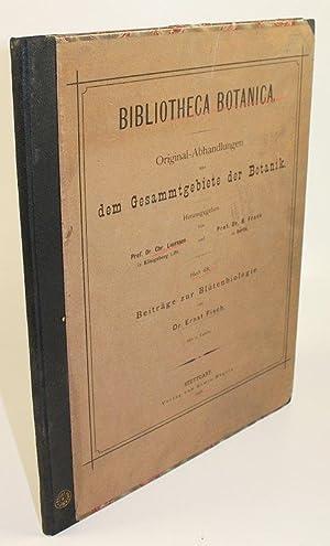 Bibliotheca Botanica. Original-Abhandlungen aus dem Gesammtgebiete der Botanik. Beiträge zur ...