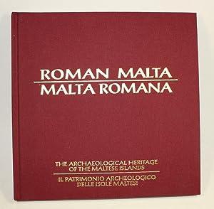 Roman Malta. The Archaeological Heritage of the Maltese Islands. - Malta Romana. Il Patrimonio ...
